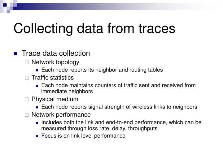Collecting data from traces