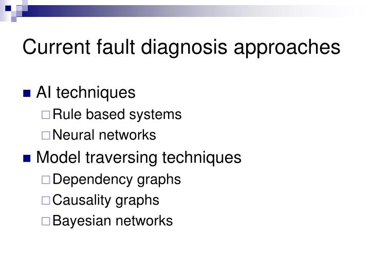 Current fault diagnosis approaches