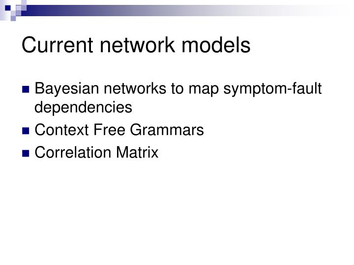 Current network models