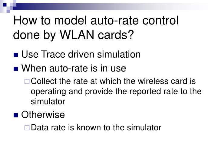 How to model auto-rate control done by WLAN cards?
