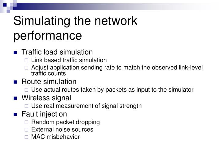 Simulating the network performance