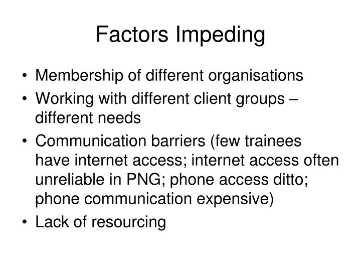 Factors Impeding