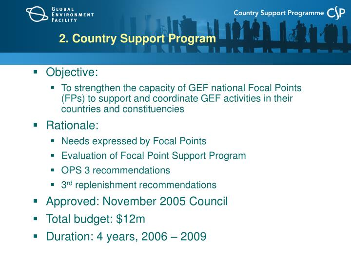 2. Country Support Program