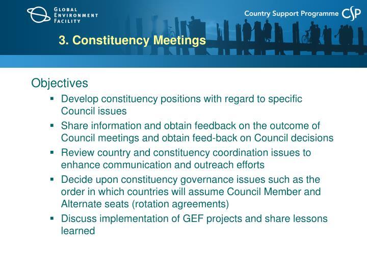 3. Constituency Meetings