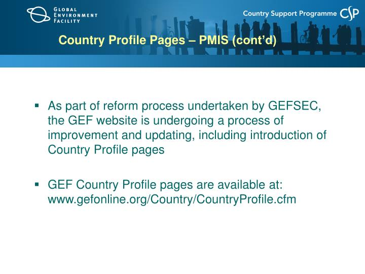 Country Profile Pages – PMIS (cont'd)