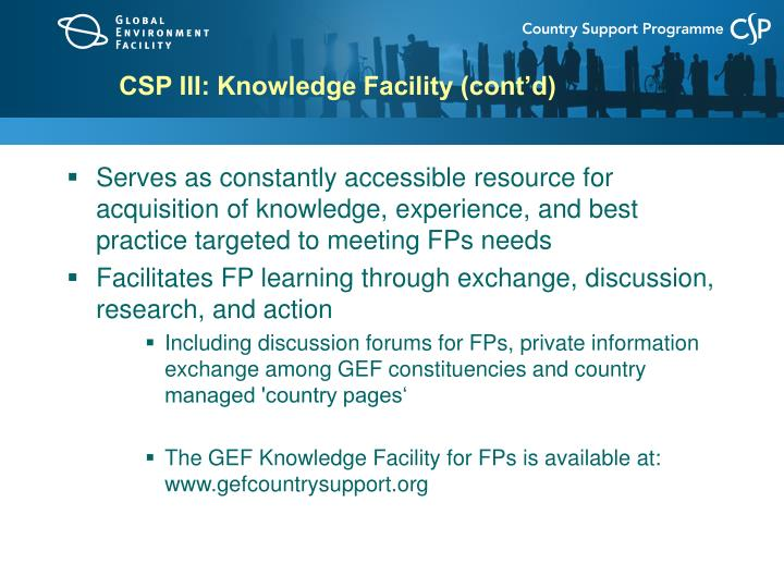 CSP III: Knowledge Facility (cont'd)