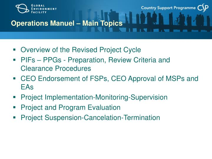 Operations Manuel – Main Topics