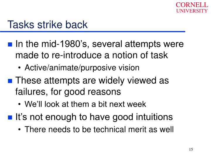 Tasks strike back