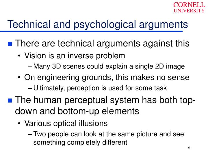 Technical and psychological arguments
