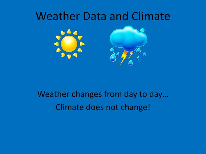 Weather data and climate