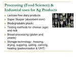 processing food science industrial uses for ag products
