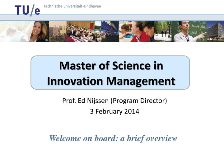 Master of science in innovation management