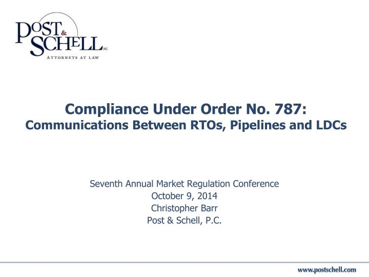 Compliance under order no 787 communications between rtos pipelines and ldcs