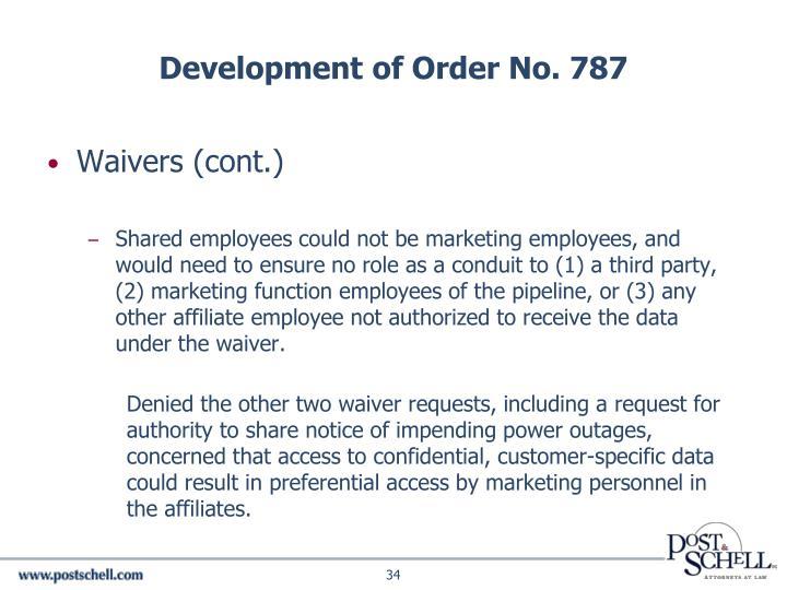 Development of Order No. 787