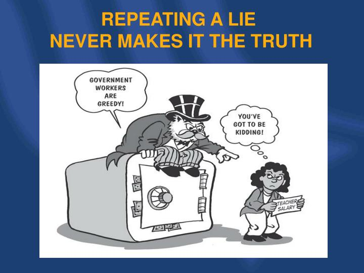 REPEATING A LIE