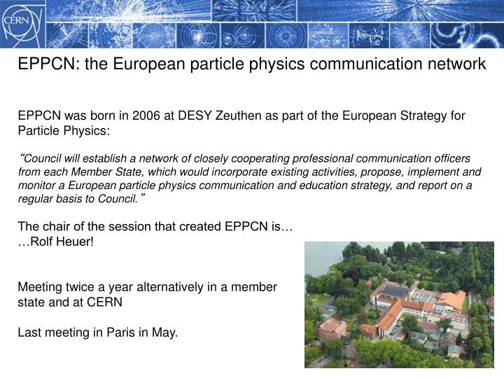 EPPCN: the European particle physics communication network