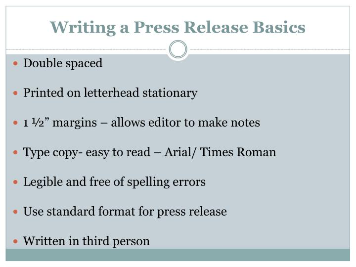 Writing a Press Release Basics