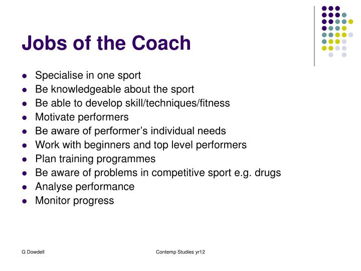 Jobs of the Coach