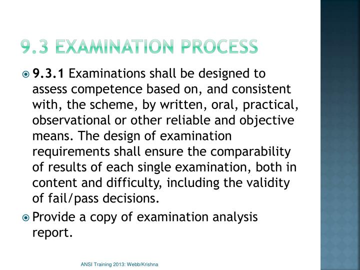 9.3 Examination process