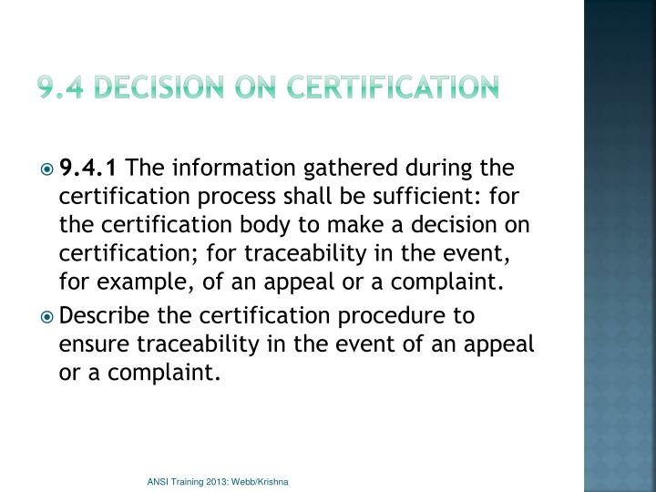 9.4 Decision on certification