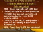 a lesson on overpopulation kaibab national forest arizona deer
