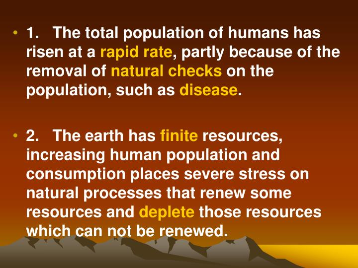 1.   The total population of humans has risen at a