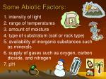 some abiotic factors