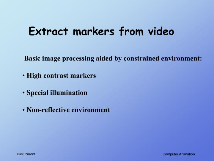 Extract markers from video