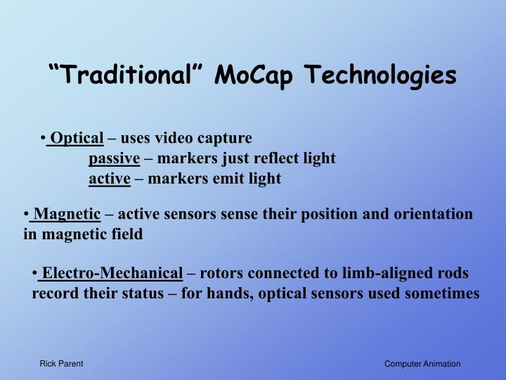 """Traditional"" MoCap Technologies"