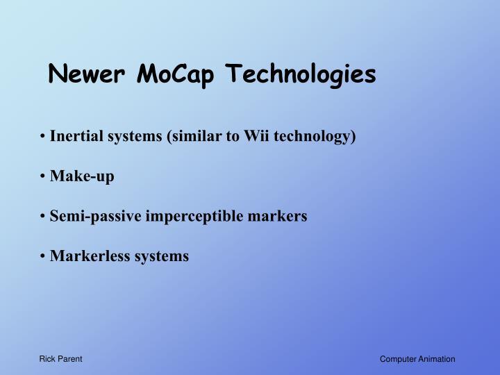 Newer MoCap Technologies