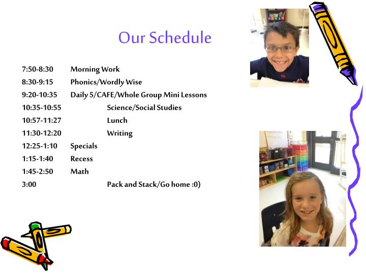 Our Schedule