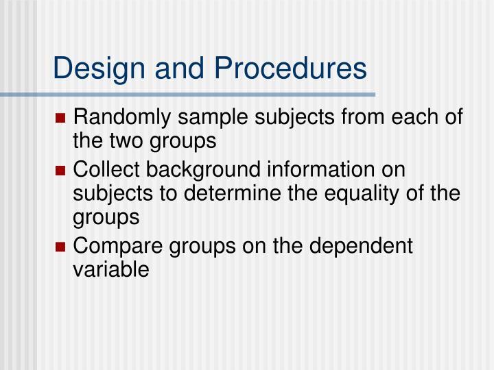 Design and Procedures
