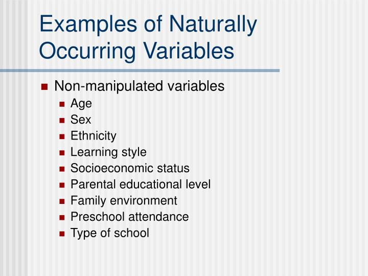 Examples of Naturally Occurring Variables