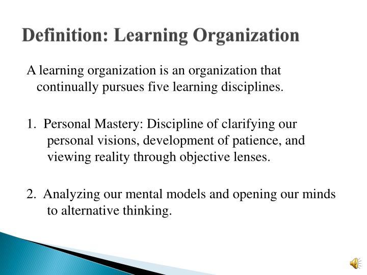 Definition: Learning Organization