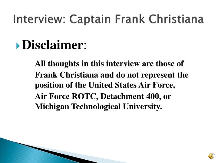 Interview: Captain Frank Christiana