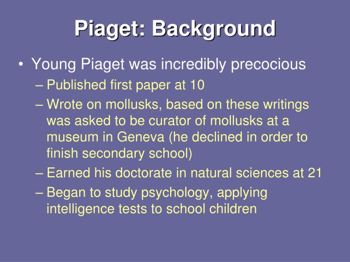 Piaget background