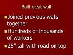 built great wall