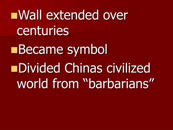 Wall extended over centuries