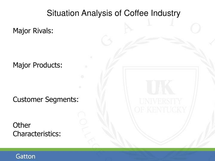 Situation Analysis of Coffee Industry