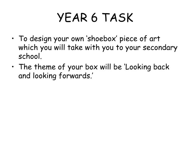 YEAR 6 TASK