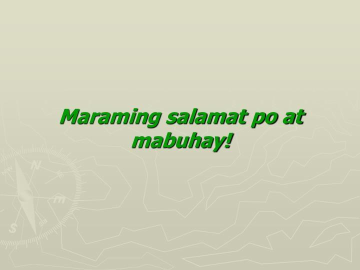 Maraming salamat po at mabuhay!
