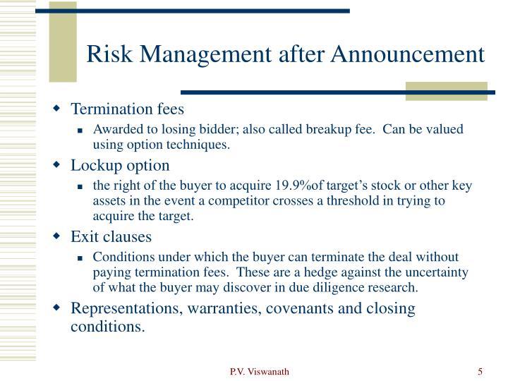 Risk Management after Announcement