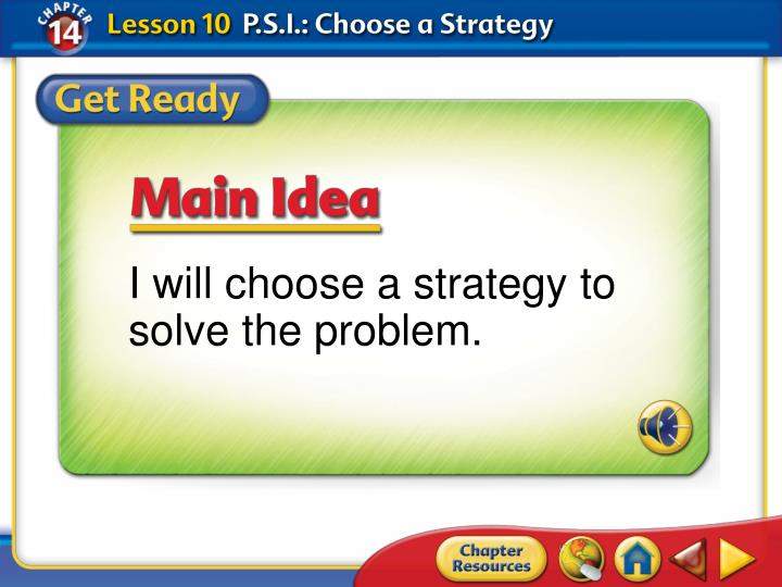 I will choose a strategy to solve the problem.