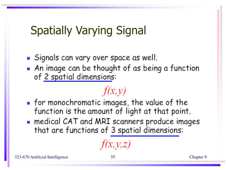 Spatially Varying Signal