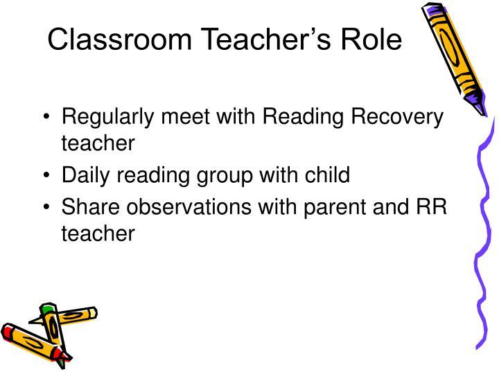 Classroom Teacher's Role