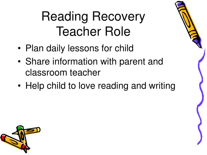 Reading Recovery Teacher Role