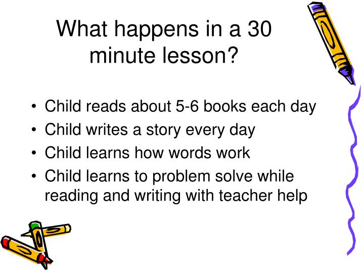 What happens in a 30 minute lesson?