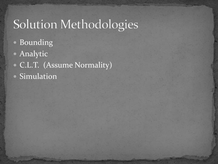 Solution methodologies