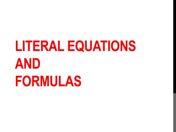 Literal equations and formulas