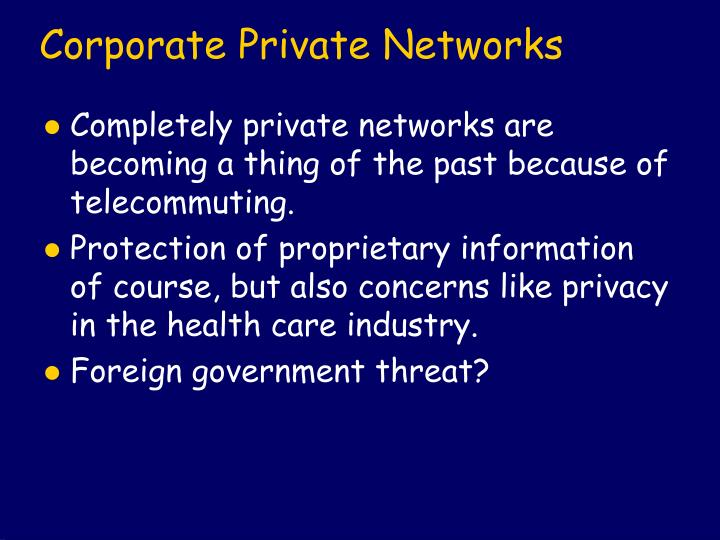 Corporate Private Networks